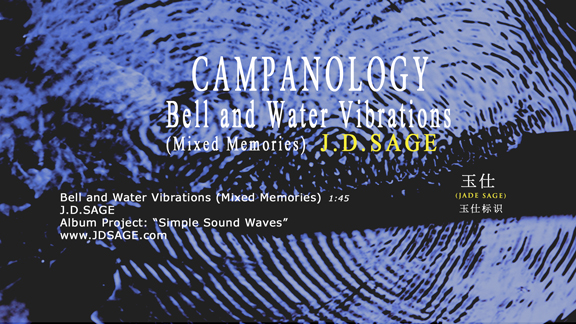 JDSage Campanology Bell And Water Vibrations Mixed Memories